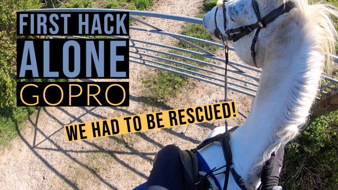 ÉCHEC DU PREMIER HACK SEUL |  GoPro Hack Out With Me |  YouTuber équestre britannique