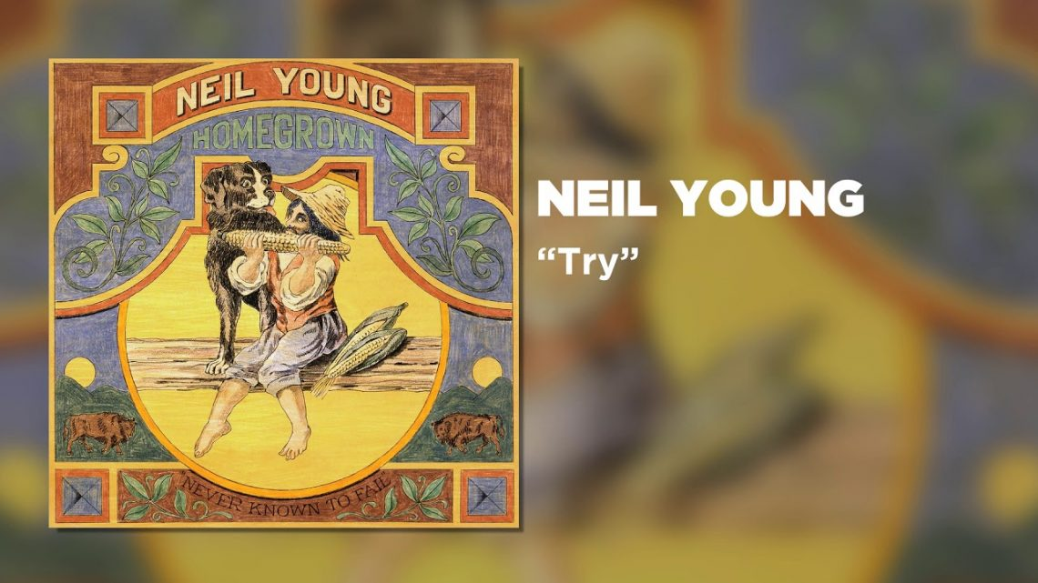 Neil Young – Try (Audio officiel)