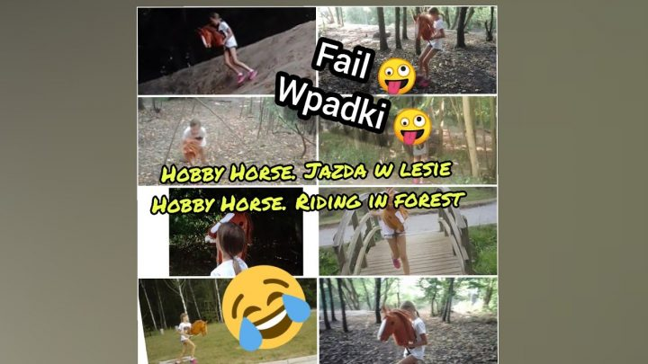 HOBBY HORSE, JAZDA W LESIE Wpadki 🤪 HOBBY HORSE.  RIDING IN FOREST Fail