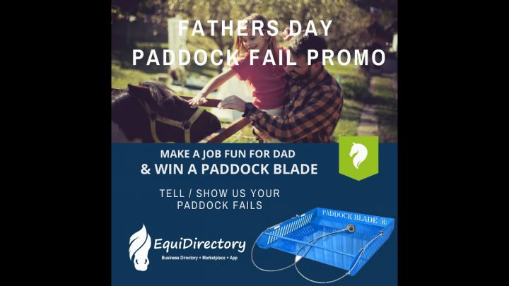 Promotion EquiDirectory Fathers Day 'Paddock Fail' avec Paddock Blade